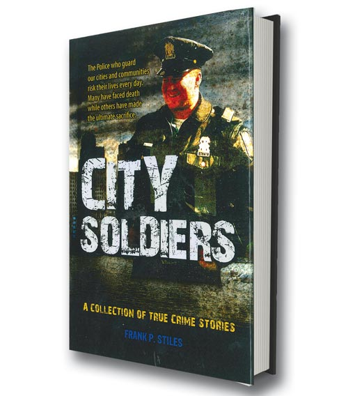 City of Soldiers by Frank Stiles
